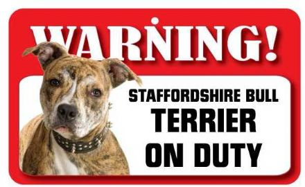 Staffordshire Bull Terrier Pet Sign